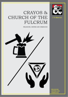 Religions, Deities and Demigods - Crayos & Church of the Fulcrum