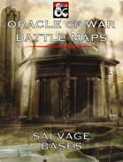 Oracle of War Battle Maps - Salvage Bases