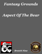 Fantasy Grounds \'Aspect Of The Bear\' extension
