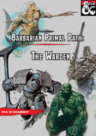 The Warden (Barbarian Subclass Primal Path)