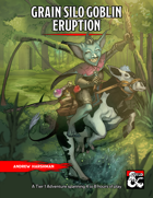 Grain Silo Goblin Eruption