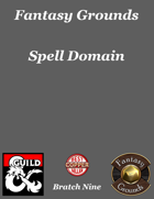 Fantasy Grounds 'Spell Domain' extension