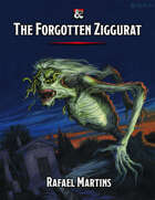 The Forgotten Ziggurat