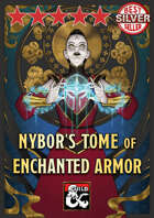 Nybor's Tome of Enchanted Armor – new magic armor and expanded enchantment rules for 5th edition