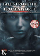 Tales from the Frozen North