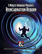 5MWD Presents: Reincarnation Reborn