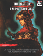 The Bastion: A Protector Class