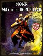"""Monk : Way of the Iron Pillar Tradition"""