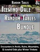Icewind Dale Bundle - Encounters and Random Tables [BUNDLE]