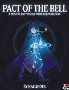 Musical Subclasses: Pact of the Bell