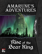 Amarune's Adventures: Rise of the Bear King