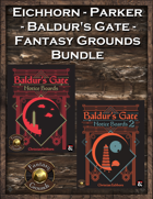 Eichhorn-Parker Baldur's Gate Fantasy Grounds Bundle [BUNDLE]