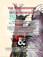The Witchfinders of Las Salmadas (A level 3-4 adventure featuring Cambions)
