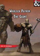 The Giant Patron (Warlock Subclass)