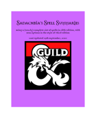 Sadachbia's Spell Summaries