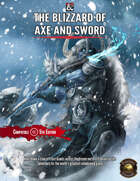 THE BLIZZARD OF AXE AND SWORD: A TIER TWO ADVENTURE (Fantasy Grounds)