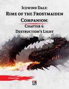 Rime of the Frostmaiden Companion 4: Destruction's Light
