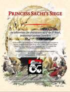 Princess Sachi's Siege (A level 5-7 adventure featuring Carrion Crawlers)
