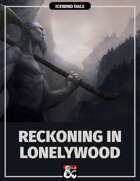 Reckoning in Lonelywood