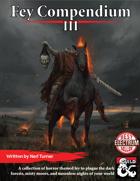 Fey Compendium III: Frightful Fey