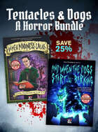 Tentacles & Dogs: A Horror Bundle [BUNDLE]