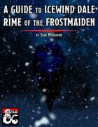 A Guide to Icewind Dale: Rime of the Frostmaiden