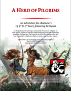 A Herd of Pilgrims (A level 5-7 Adventure Featuring Centaurs)
