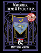 Waterdeep: Items & Encounters