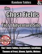 Ghost Fields - Tier 1 Adventure Site