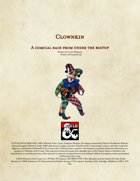 Clownkin: A Comical Race from under the Bigtop