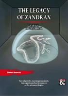 The Legacy of Zandrax Part II