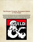 The Wilden Töchter: Wandering Spirits of The Forest
