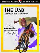 The Dab: A Froggy 5e Race Option