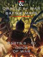 Oracle of War Battle Maps - The Complete Dogs of War