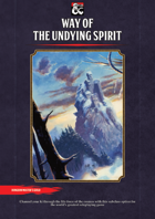 Way of the Undying Spirit - Monk Subclass