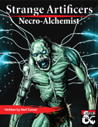 Strange Artificers: the Necro-Alchemist