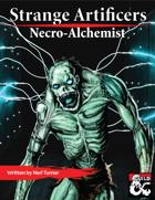 Strange Artificers: the Necro-Alchemist