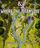 Where the Titans Die