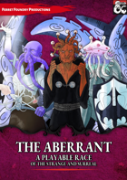 The Aberrant: an Aberration Player Race