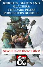 KNIGHTS, GIANTS, AND GLACIERS: THE DARK PEAKS BUNDLE [BUNDLE]