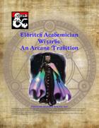 Eldritch Academician - A Wizard Tradition