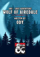 Wolf of Airedale - Oneshot Adventure