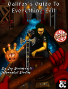 Galifax's Guide To Everything Evil