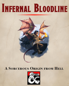Infernal Bloodline: A Sorcerous Origin from Hell