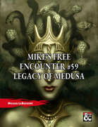 Mike's Free Encounter #59: Legacy of Medusa