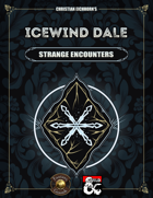 Icewind Dale: Strange Encounters | A Rime of the Frostmaiden Supplement (Fantasy Grounds)