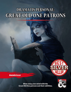 Dramatis Personae: Great Old One Patrons