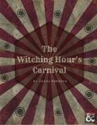 The Witching Hour's Carnival