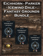 Eichhorn-Parker Fantasy Grounds Icewind Dale [BUNDLE]