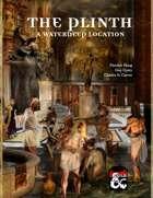 The Plinth: A Waterdeep Location